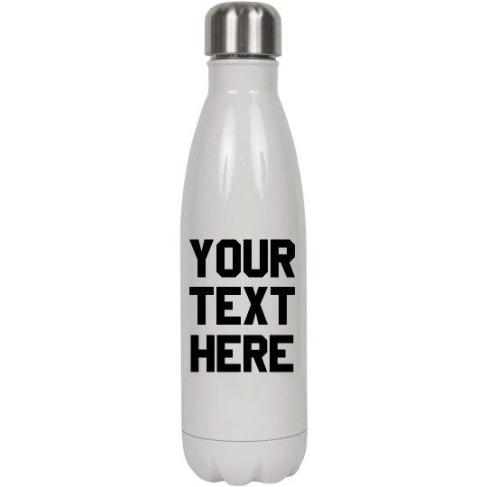 Custom Trendy Text Water Bottle