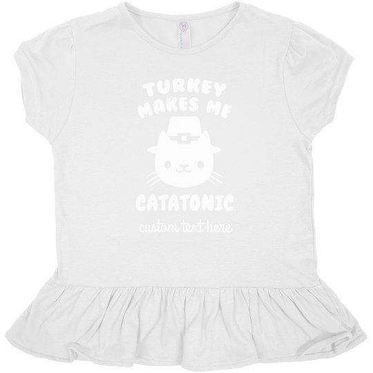 Custom Turkey Makes Me Catatonic