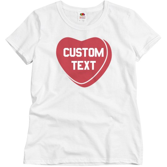 Custom Valentine's Day Candy Heart