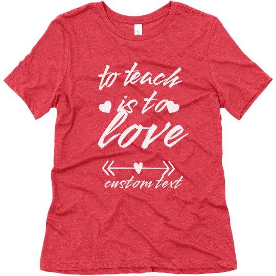 Custom Valentine's Day Teacher Tee