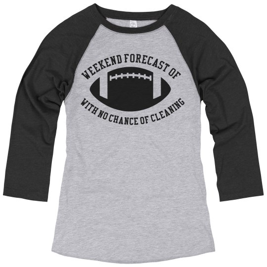 Custom Weekend Forecast of Football Tee
