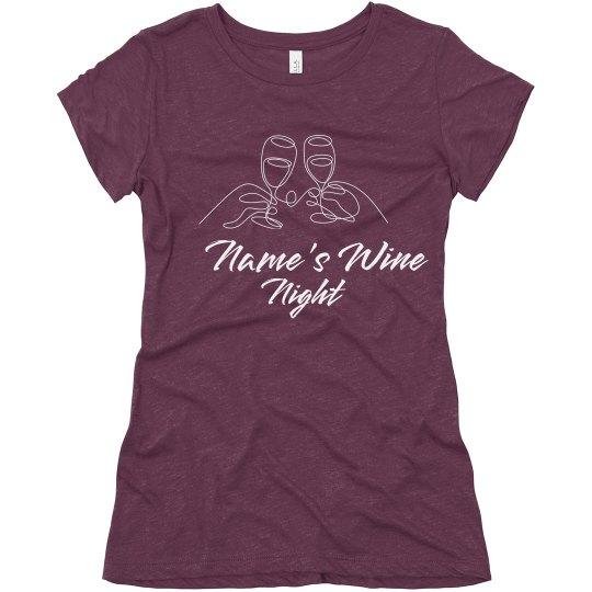 Custom Wine Night T-shirt