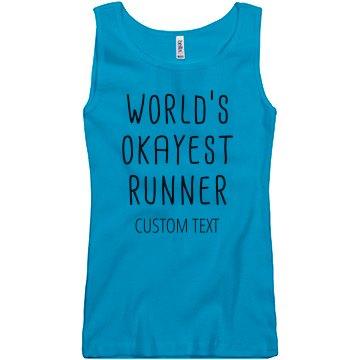 Custom World's Okayest Runner