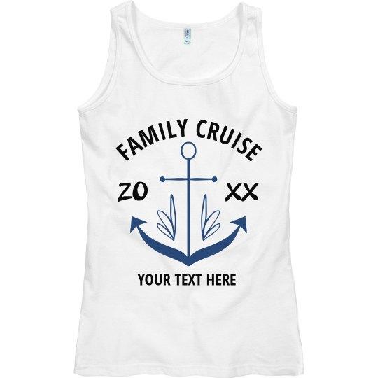 Custom Year Family Cruise