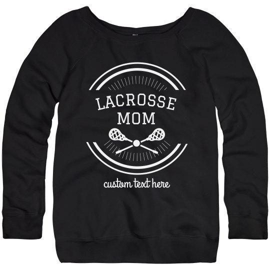 Customizable Certified Lacrosse Mom