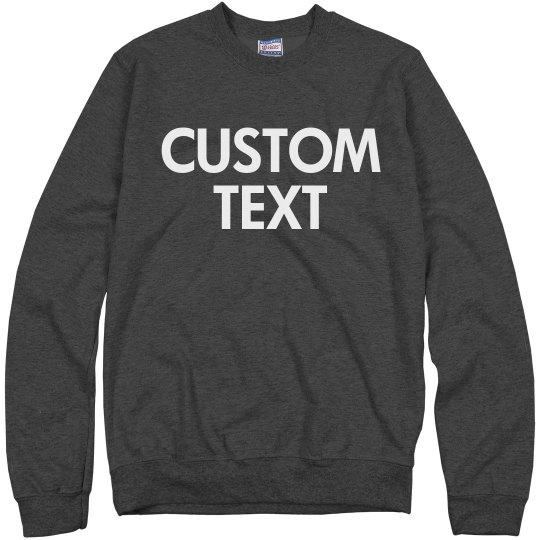 Customizable Crewneck Sweatshirt
