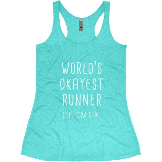 Customizable Honest Runner Racerback