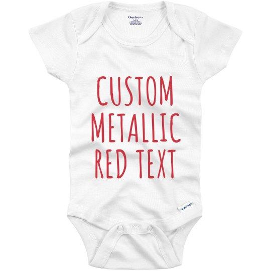 Customizable Metallic Text Onesie