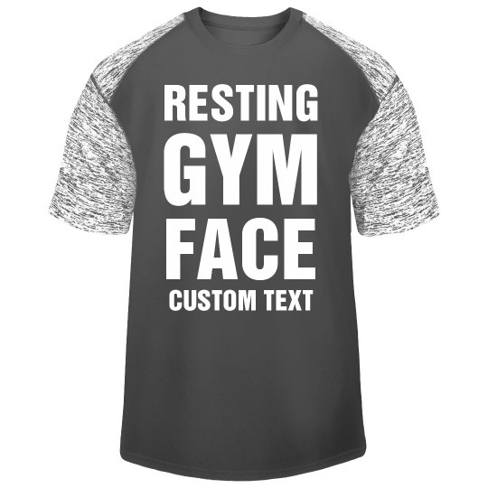 Customizable Resting Gym Face Tee