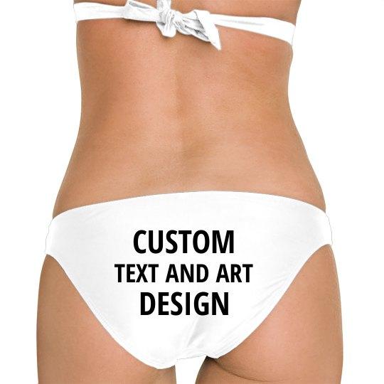 Customize Text On Bikini Butt!