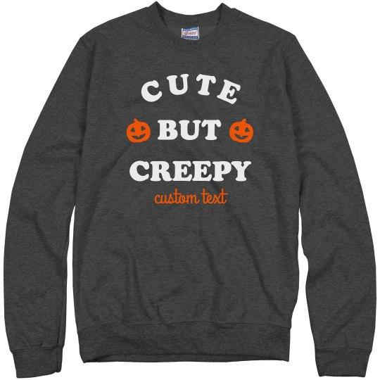 Cute & Creepy Custom Halloween Sweatshirt