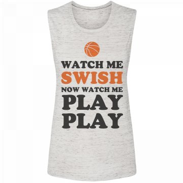 Cute Basketball Watch Me Swish