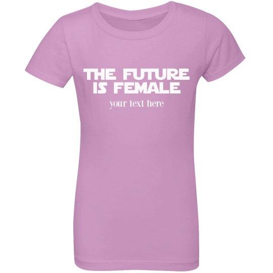 Cute Custom Future Is Female
