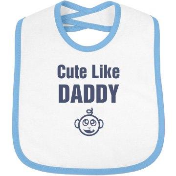 Cute Like Daddy
