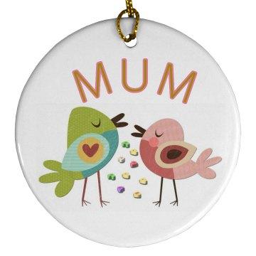 Cute Mum Ornament