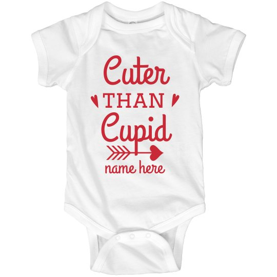Cuter Than Cupid Custom Onesie