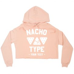 Nacho Type Custom Crop Sweatshirt