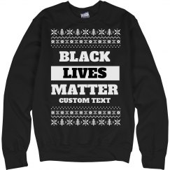 Customizable Black Lives Matter Ugly Sweater