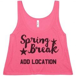 Spring Break Custom Location Neon