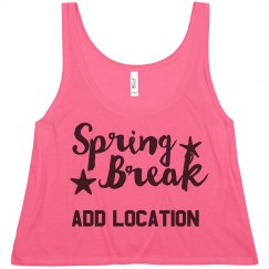 Spring Break Custom Location Neon