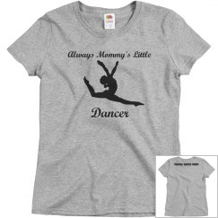 Mommy's Little Dancer (girl)