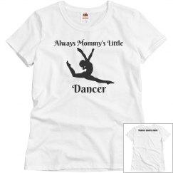 Mommy's Little Dancer (girl)