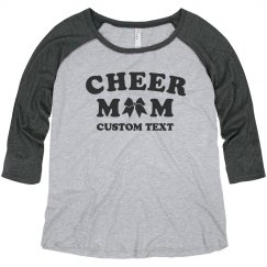 Customizable Cheer Mom Plus Raglan