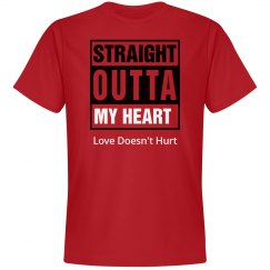Red Straight Outta My Heart Tee