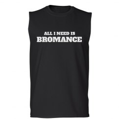 All You Need Is Bromance