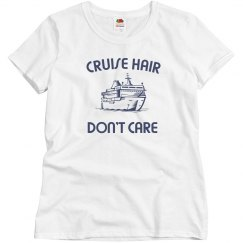 Cruise hair don;t care