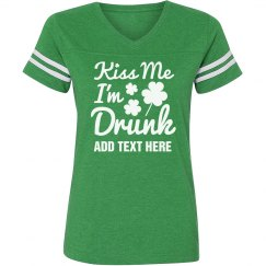 Custom Kiss Me Irish Drunk