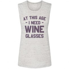 At this Age Funny Wine Muscle Tank