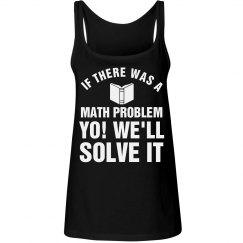 Yo! Math Teacher Problems