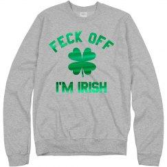 Funny Feck Off I'm Irish