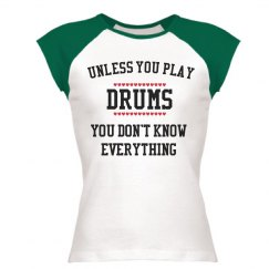Drummers know all