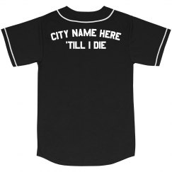Custom City Pride Till I Die