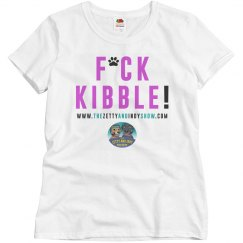 Ladies Relaxed Fit t-shirt (F*ck Kibble!)