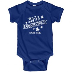 Custom Name Miss Independent Onesie