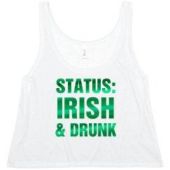 Metallic Status: Irish And Drunk