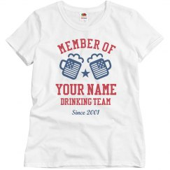 Custom July 4th Drinking Team
