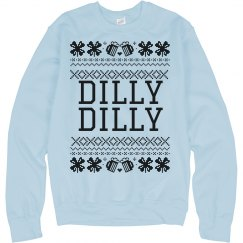 Dilly Dilly Shamrock Ugly Sweater