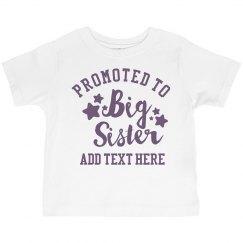 Big Sister Shirt Custom Text and Name Here