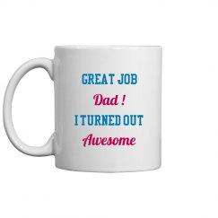 Great Job Dad Coffee Mug