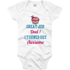 Great Job Dad Onesies