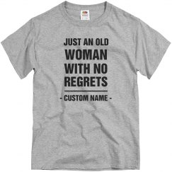 An Old Woman With No Regrets