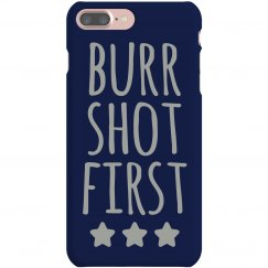 Burr Shot Phone Case