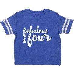 Fabulous And Four Birthday Shirt