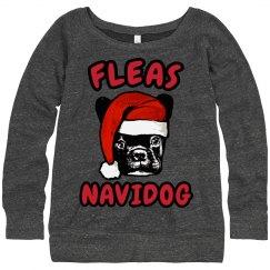 Fleas Navidog Sweatshirt