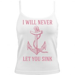 Never let you sink
