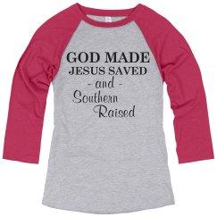 God Made, Jesus Saved, Southern Raised